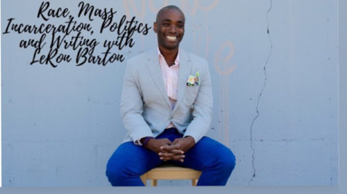 Talking race, mass incarceration, and politics on Life & Business Trailblazer